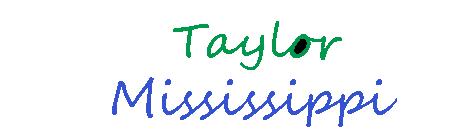 Taylor Mississippi